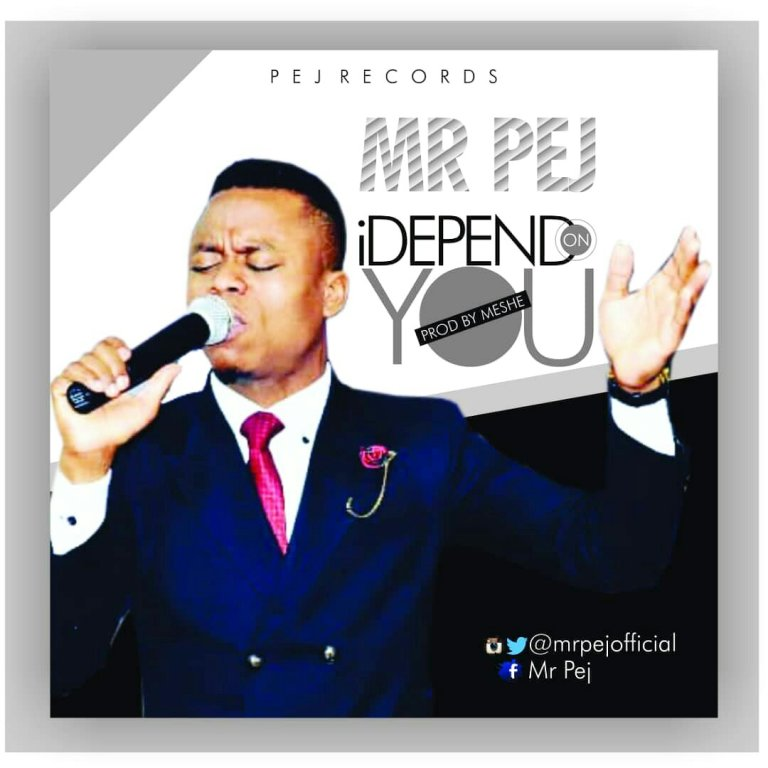 """Watch Video & Download I DEPEND ON YOU"""" Mp3 by MR PEJ"""