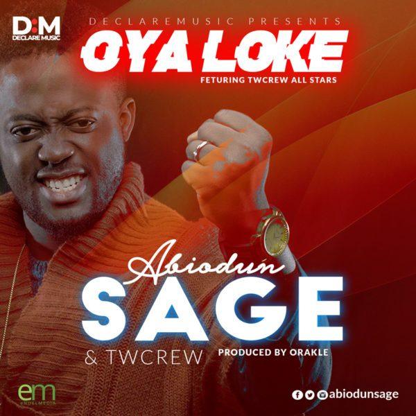 Download Music Oya Loke Mp3 By Abiodun Sage