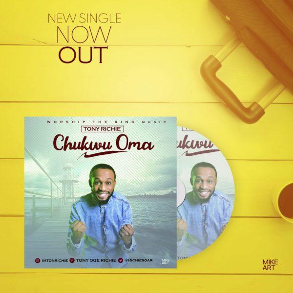 Download Music Tony Richie Mp3 By Chukwu Oma