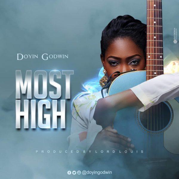 Download Music Most High Mp3 By Doyin Godwin