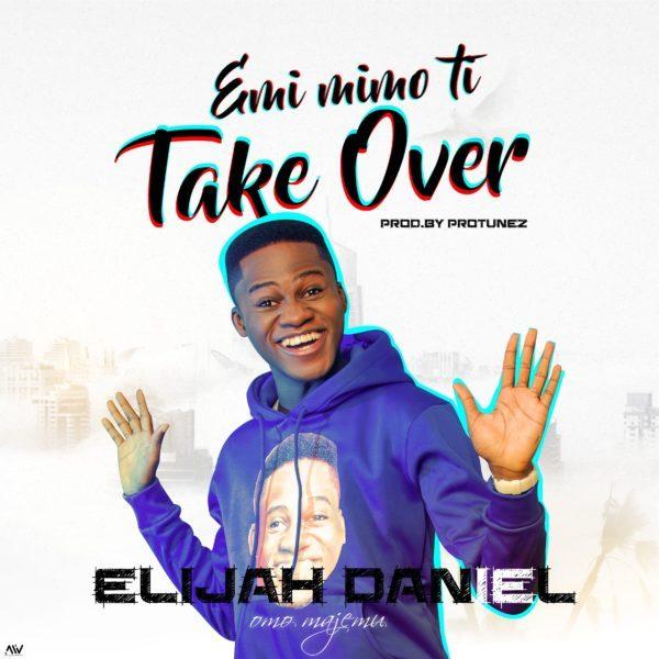 Download Music Emi Mimo Ti Take Over Mp3 By Elijah Daniel