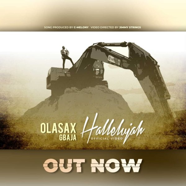 Watch Video & Download Halleluyah By OlasaxGbaja