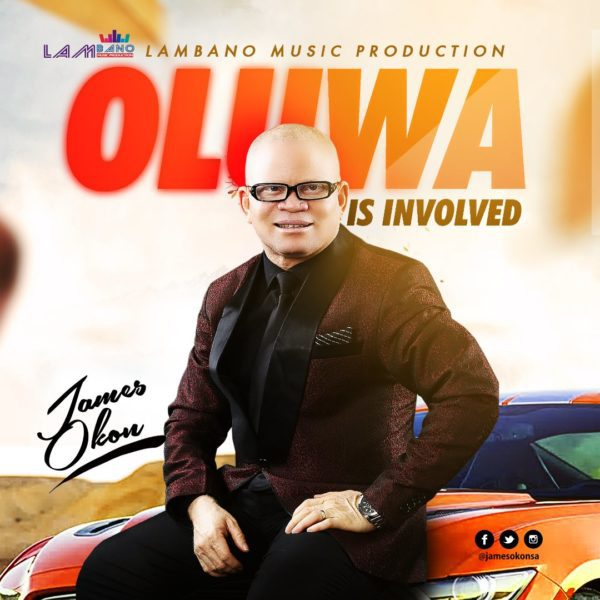 Download Music Oluwa Is Involved Mp3 By James Okon