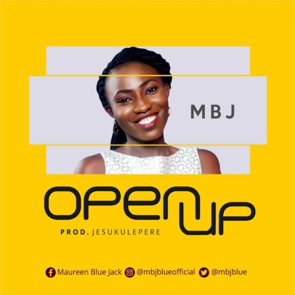 Download Music Open Up Mp3 By MBJ