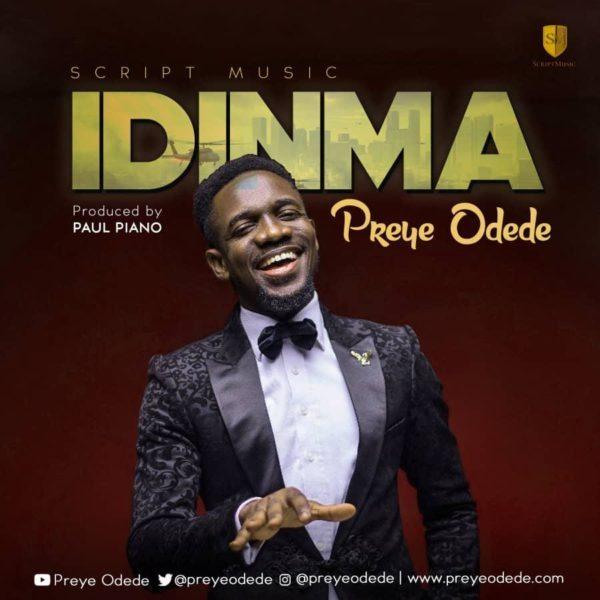 Download Music Idinma Mp3 By Preye Odede