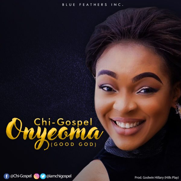 Download Music +Lyrics Onyeoma Mp3 By Chi-Gospel