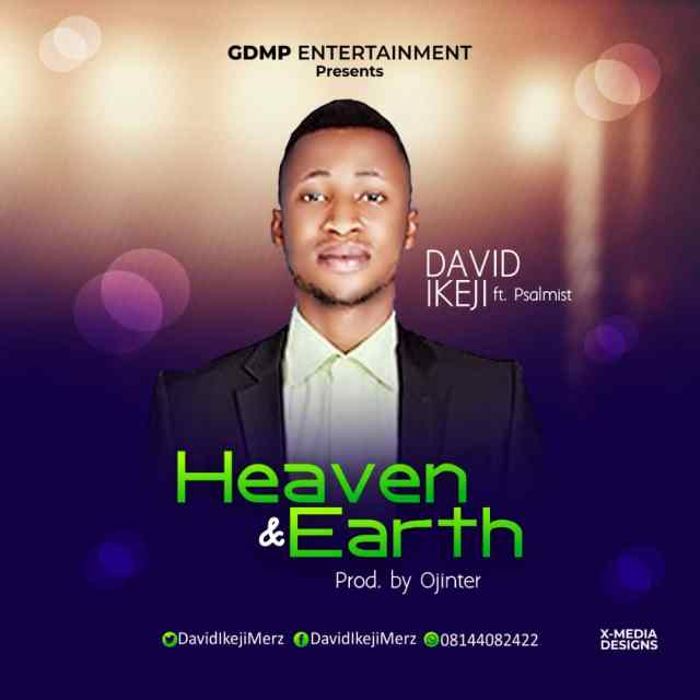 Download Music Heaven and Earth Mp3 By David Ikeji Ft. Psalmist