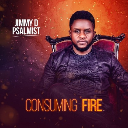 """Consuming Fire"" Album By Jimmy D Psalmist"