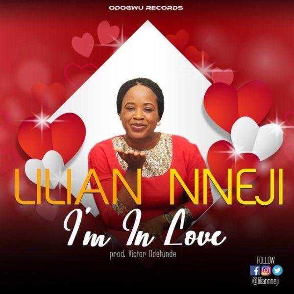 Watch video Im in Love By Lilian Nneji