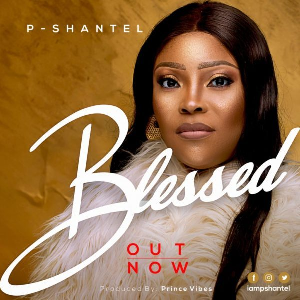 Download Music Blessed Mp3 By P-Shantel