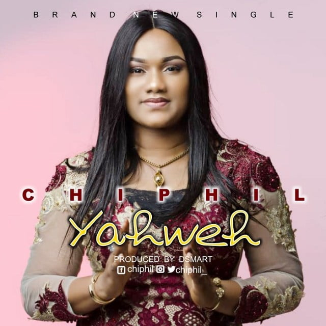 Download Music Yahweh Mp3 By Chiphil