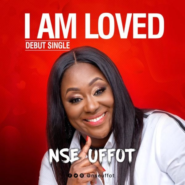 Download Music I Am Loved Mp3 By Nse Uffot