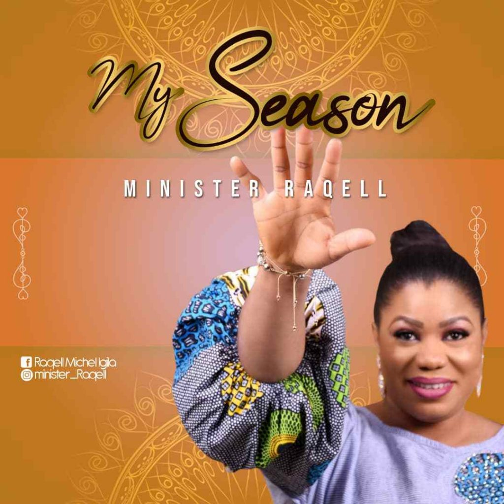Download Music My Season Mp3 By Minister Raqell