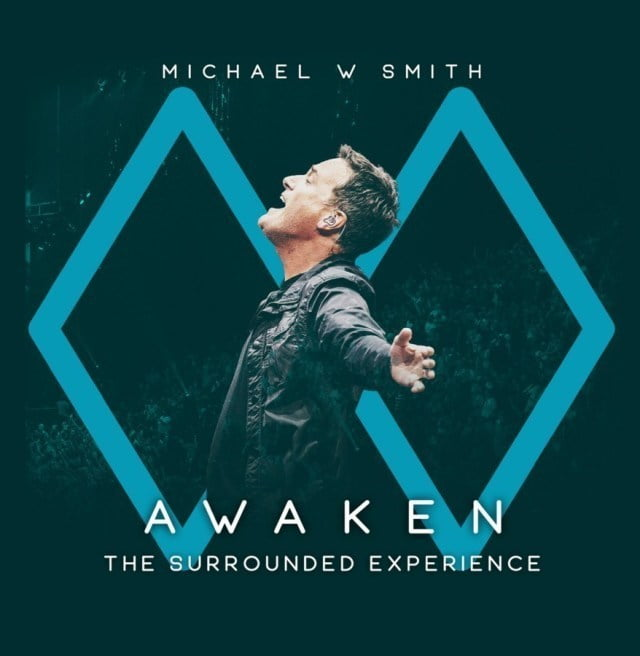 """Michael W. Smith New Album """"Awaken (The Surrounded Experience) """" Now Available For Download"""