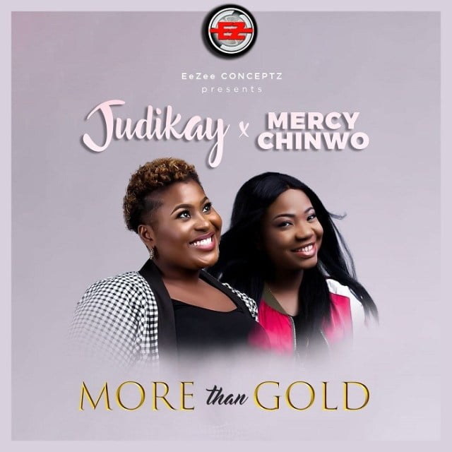 Download Music More Than Gold Mp3 By Judikay Ft. Mercy Chinwo