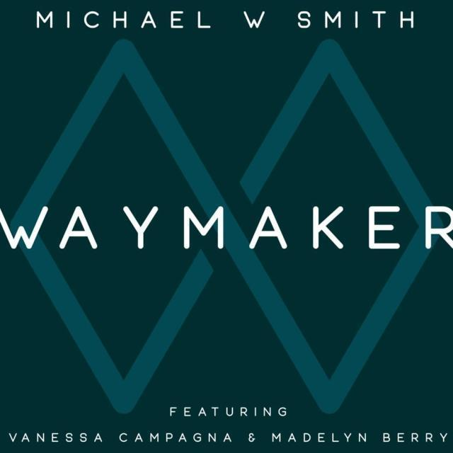 Download Music Waymaker Mp3 By Michael W. Smith Madelyn Berry