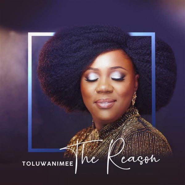 Download Music The Reason Mp3 bY Toluwanimee