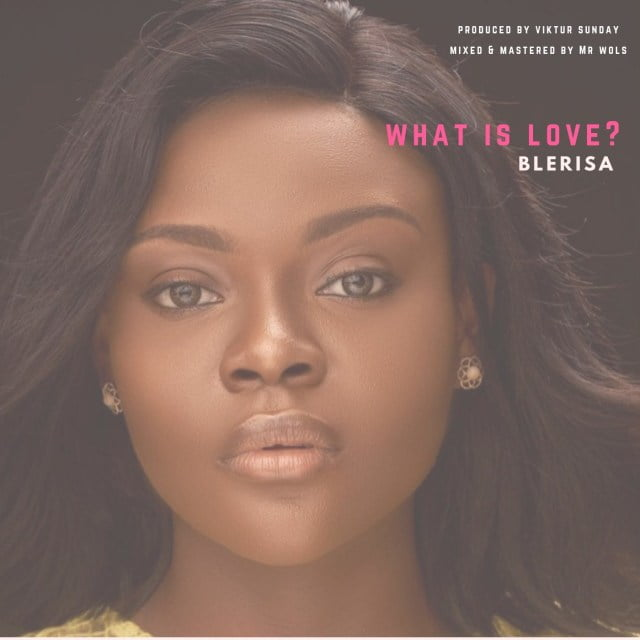Download Music What Is Love? Mp3 By Blerisa