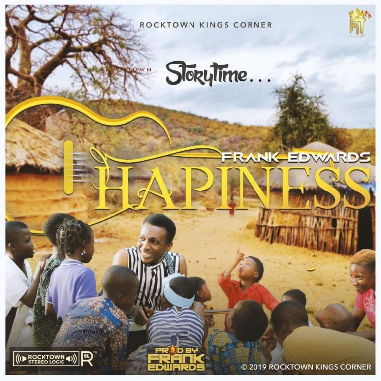 Watch video & Download Music Happiness by Frank Edwards