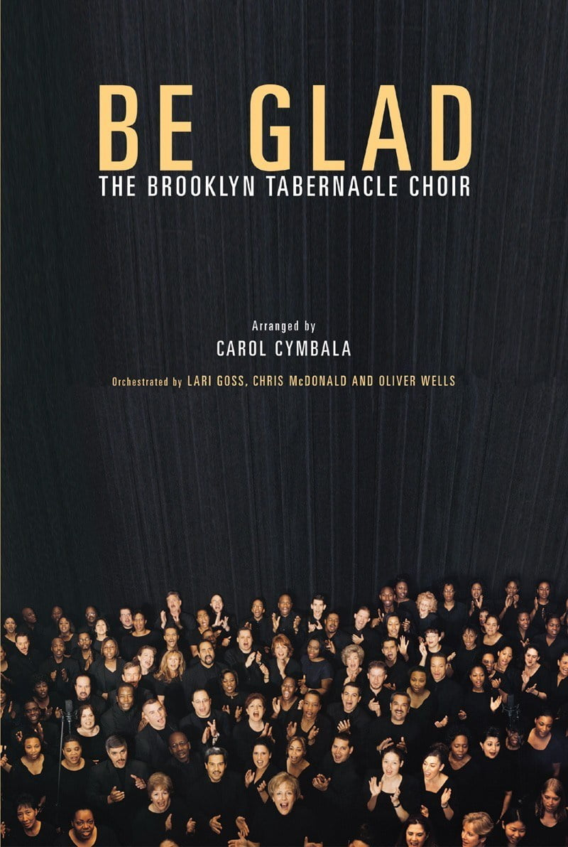 "Download Music ""Be Glad"" Mp3 By Brooklyn Tabernacle Choir"