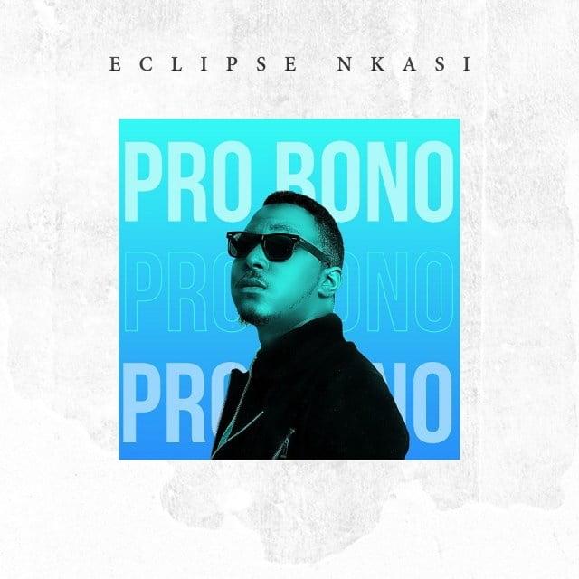 Download Music Pro Bono Mp3 By Eclipse Nkasi