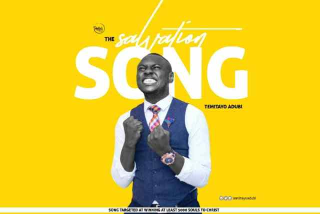 Download Music The Salvation Song Mp3 By Temitayo Adubi