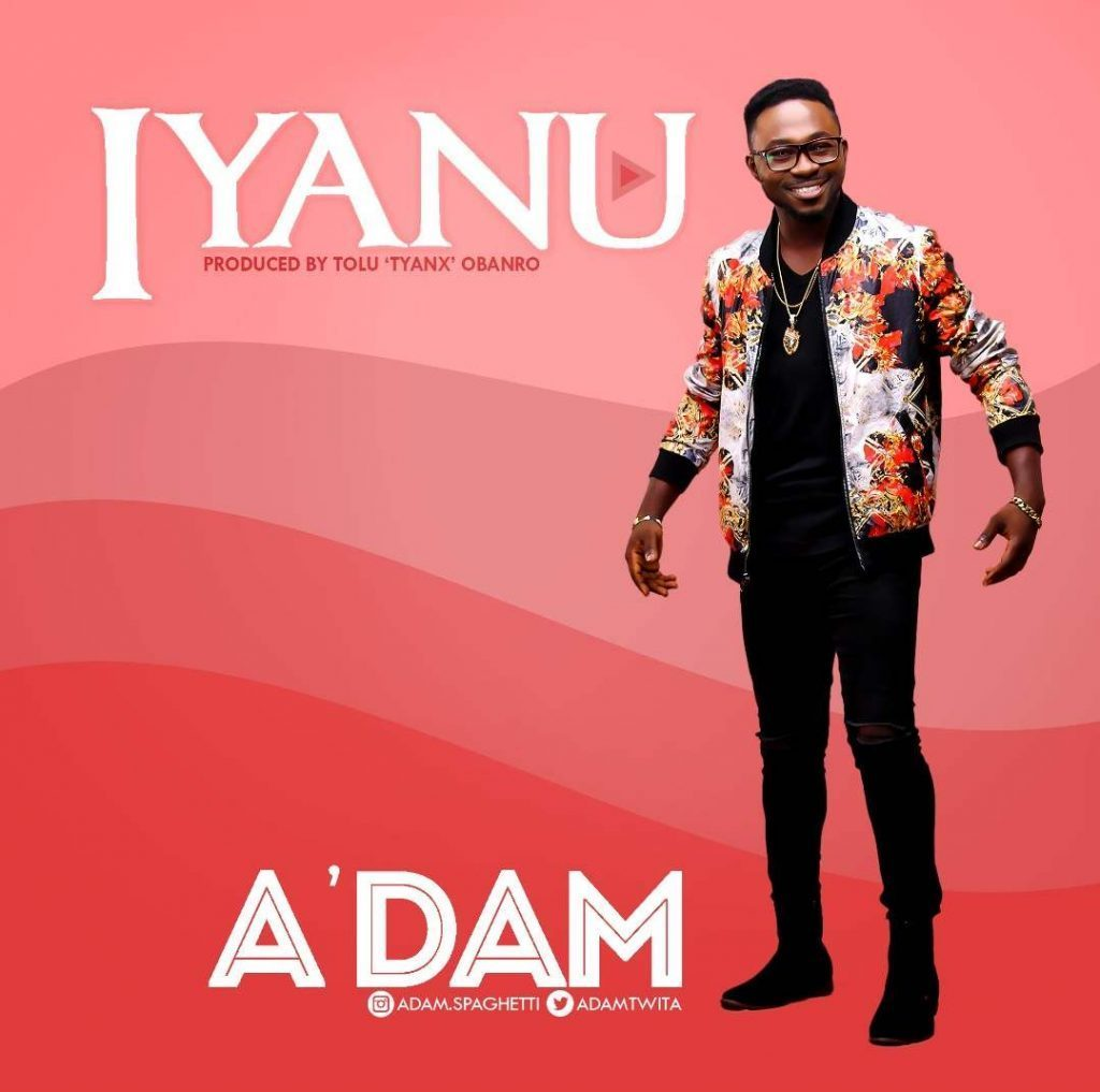 Download Iyanu Mp3 By A'Dam