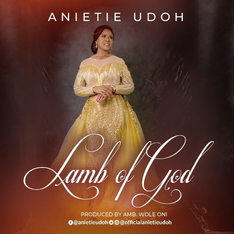 Download Music lamb of God Mp3 By Anietie Udoh