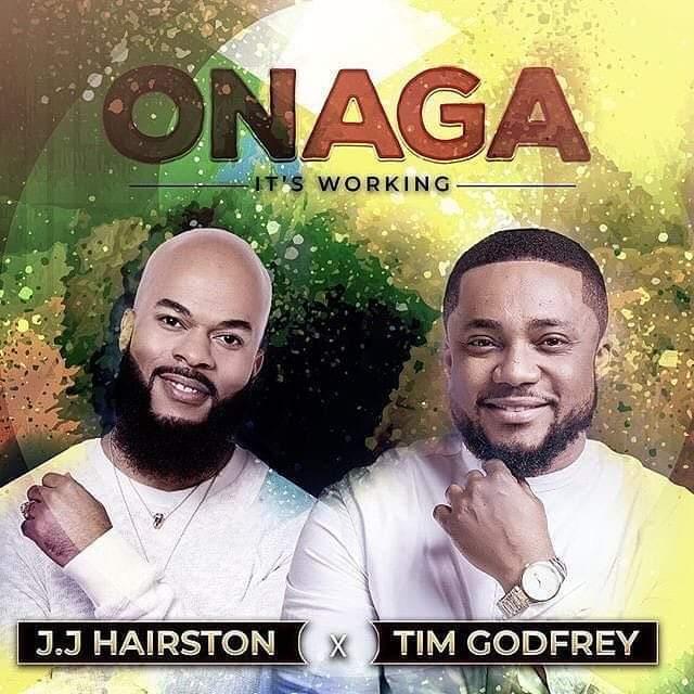Download Music Onaga (Its working) Mp3 by tim Godfrey featuring JJ Hairston