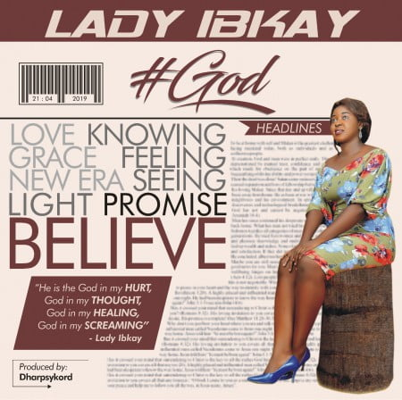 Download #God Mp3 By Lady Ib-kay