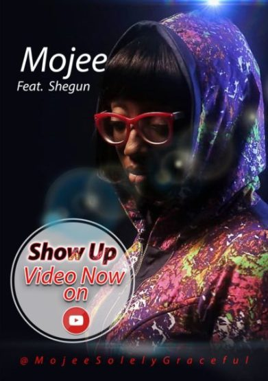 Watch & download video Show up by mojee