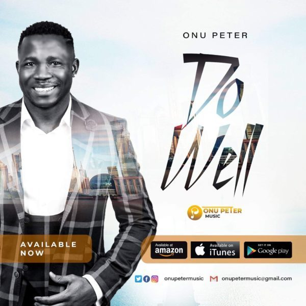 Download Music do well Mp3 By Onu Peter