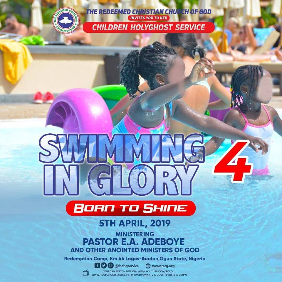 RCCG April 2019 Children Special Holy Ghost Service – Theme: Swimming in Glory 4 (Born To Shine)