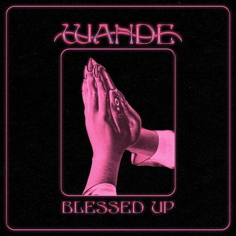 Download Music Blessed up Mp3 by Wande