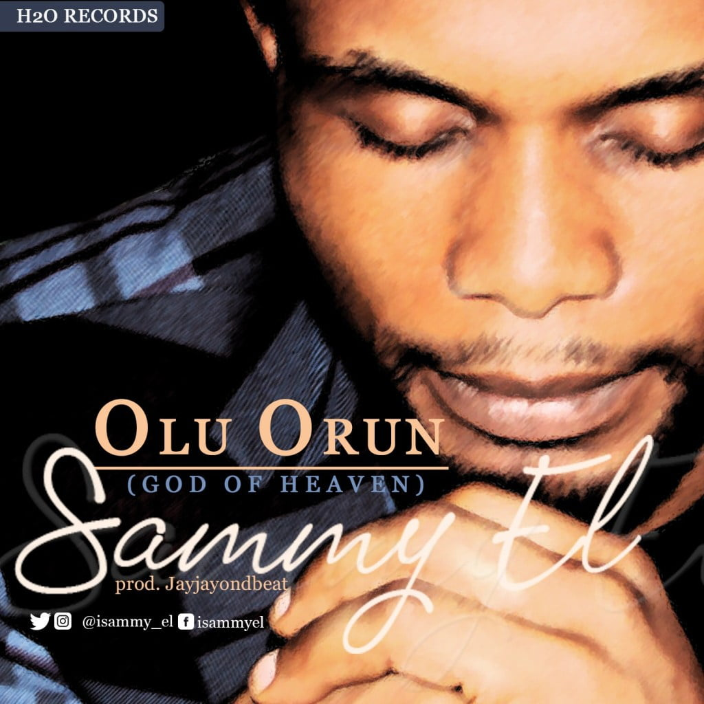 Download Music Olu Orun Mp3 By Sammy El