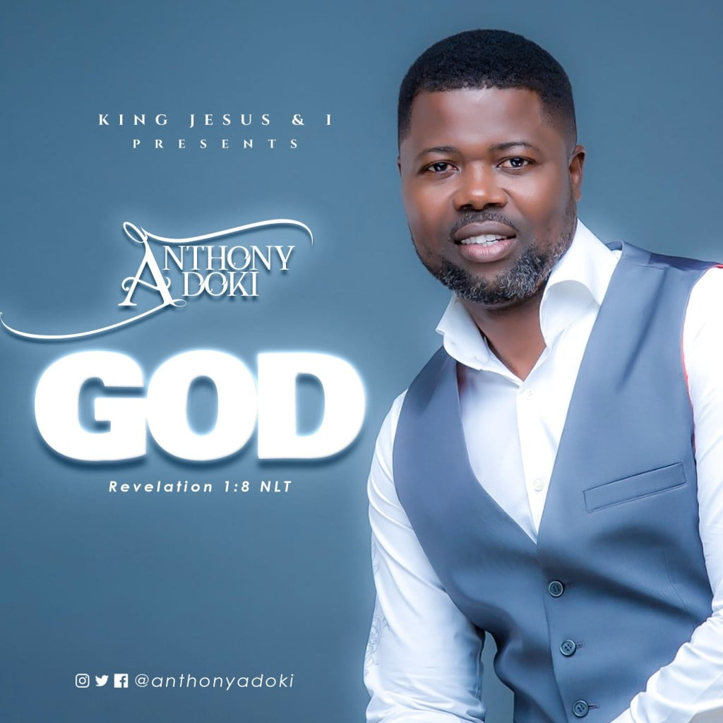 "Download Music ""God"" Mp3 By Anthony Adoki"