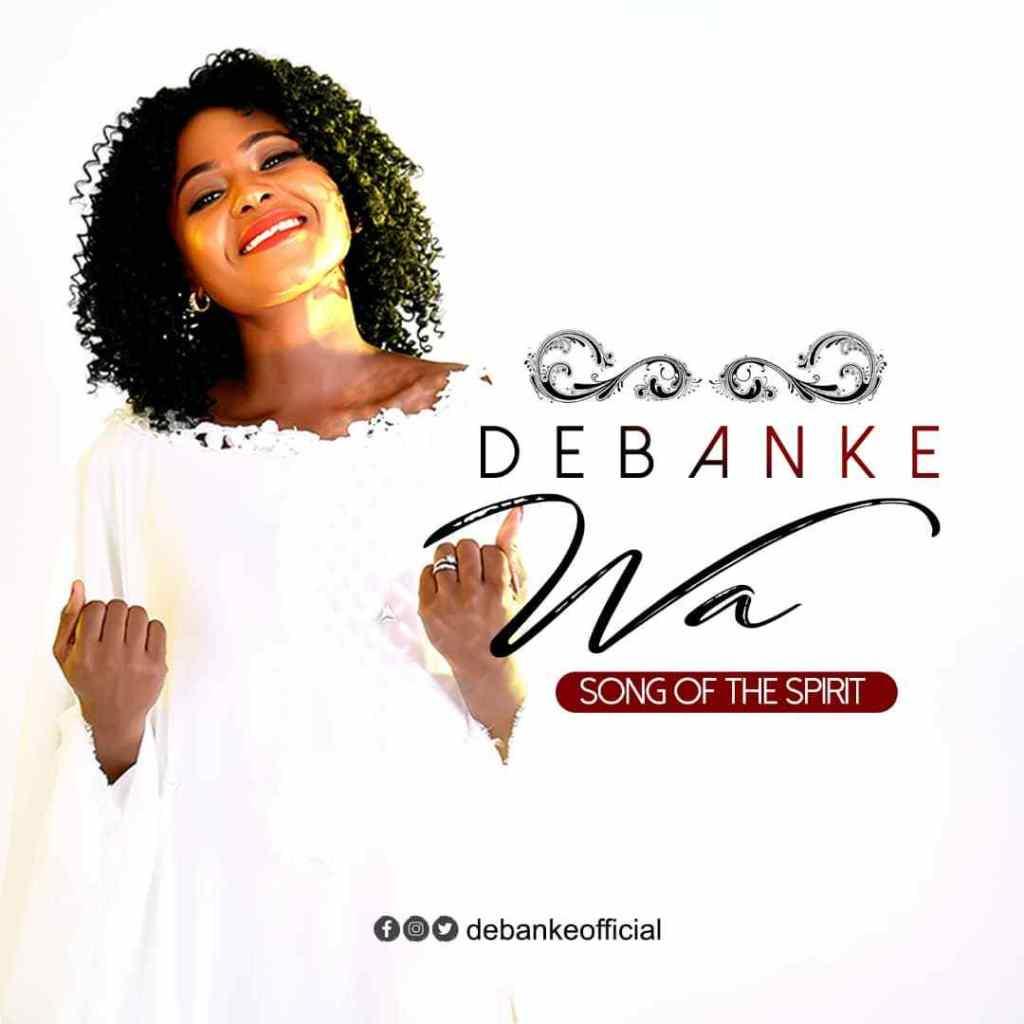 "Download Music ""Wa (Come) Mp3 By Debanke"