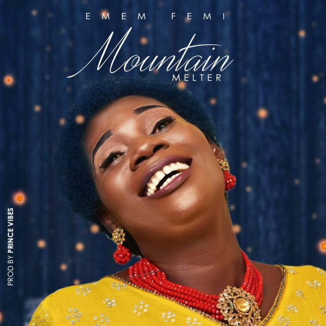 Download Music Mountain Melter Mp3 By Emem Femi