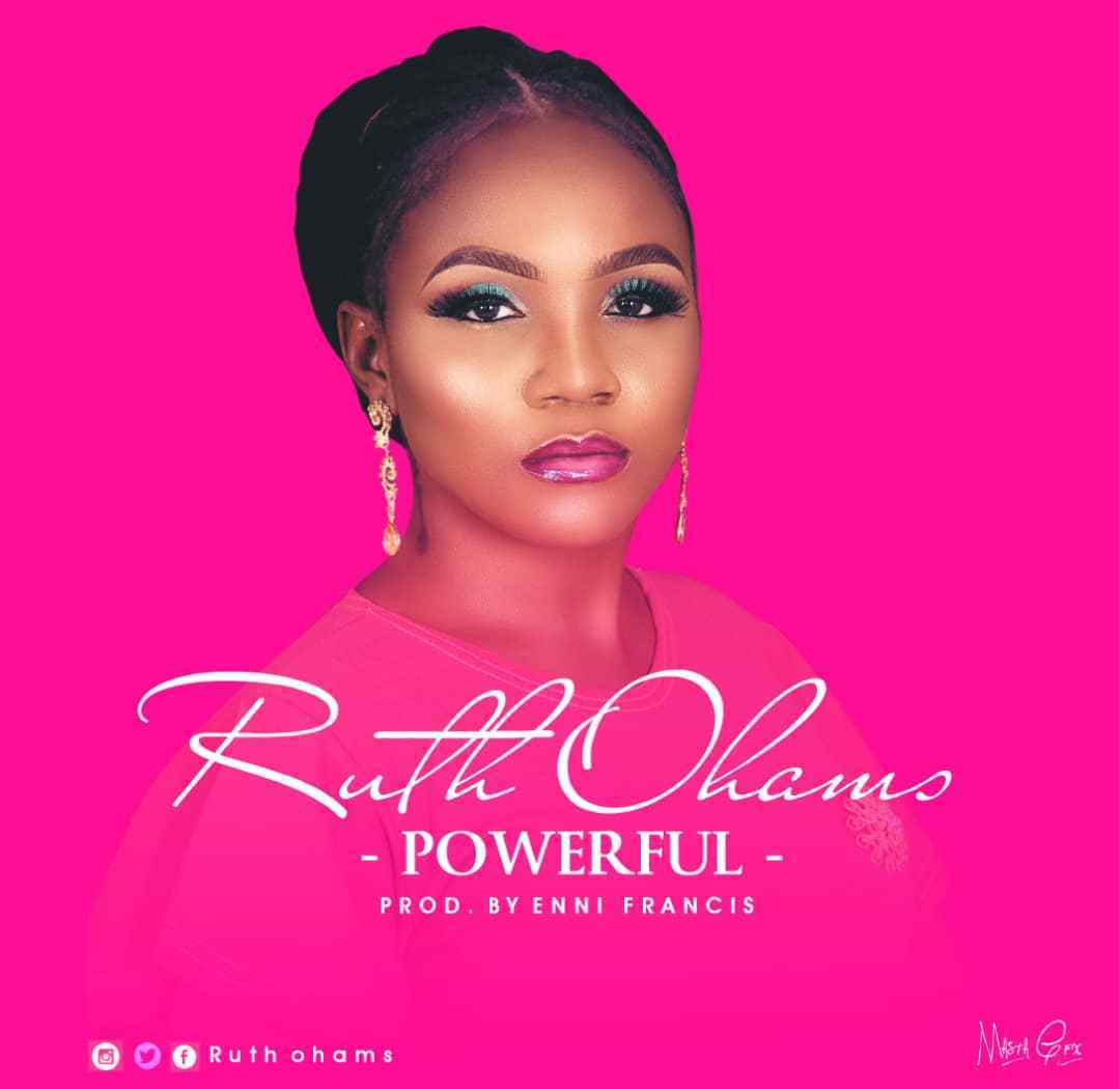 Download Music Powerful Mp3 By Ruth Ohams