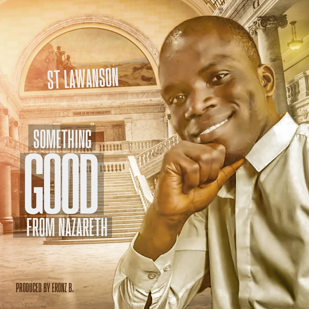"""Download Music """"Something Good from Nazareth"""" Mp3 By st lawanson"""