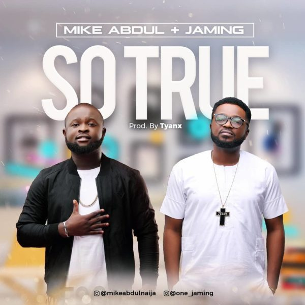 """Download """"So True"""" Mp3 By Mike Abdul"""