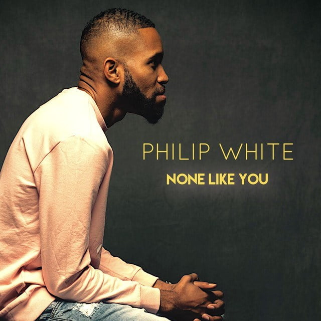 Download Music None Like You Mp3 By Philip White