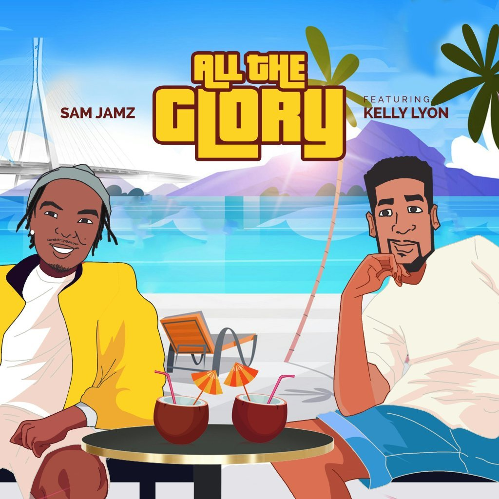 "Download Music ""All the Glory"" Mp3 By Sam Jamz"