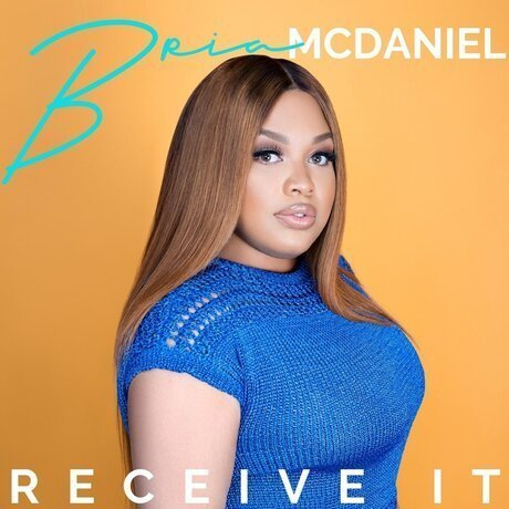 Download Music receive it mp3 by Bria McDaniel
