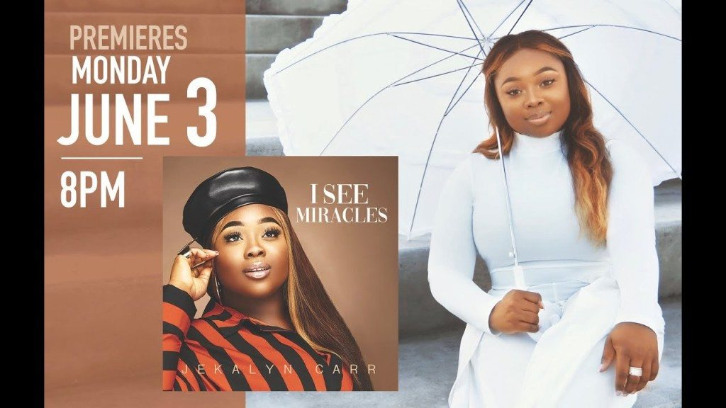 Watch Video I See Miracles by Jekalyn Carr