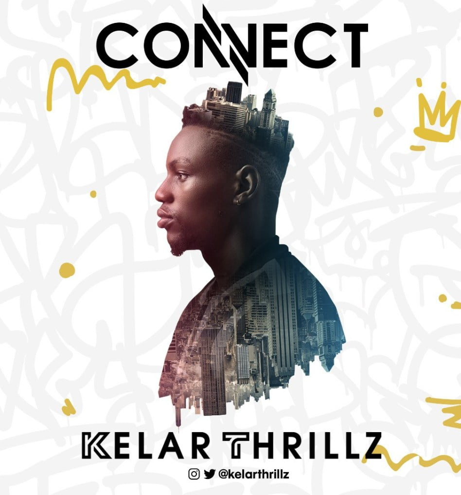 Download Music Connect Mp3 By Kelar Thrillz