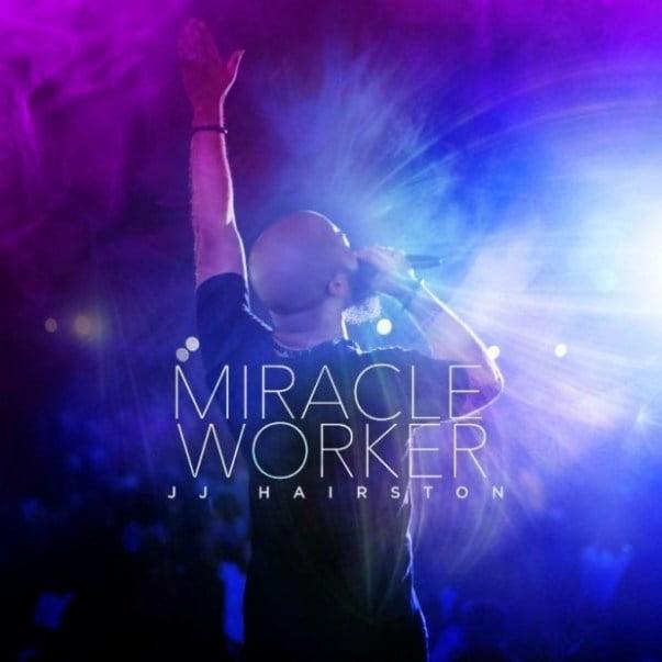 JJ Hairston – Miracle Worker (Live)   Mp3 + Zip Album Download