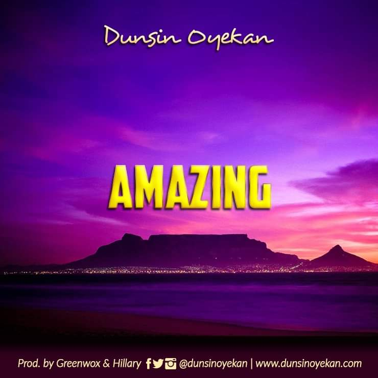 Download Music Amazing God Mp3 By Dunsin Oyekan