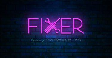 Download Stansteel – Fixer Ft. Freshflowz & Sam Jamz [Mp3]