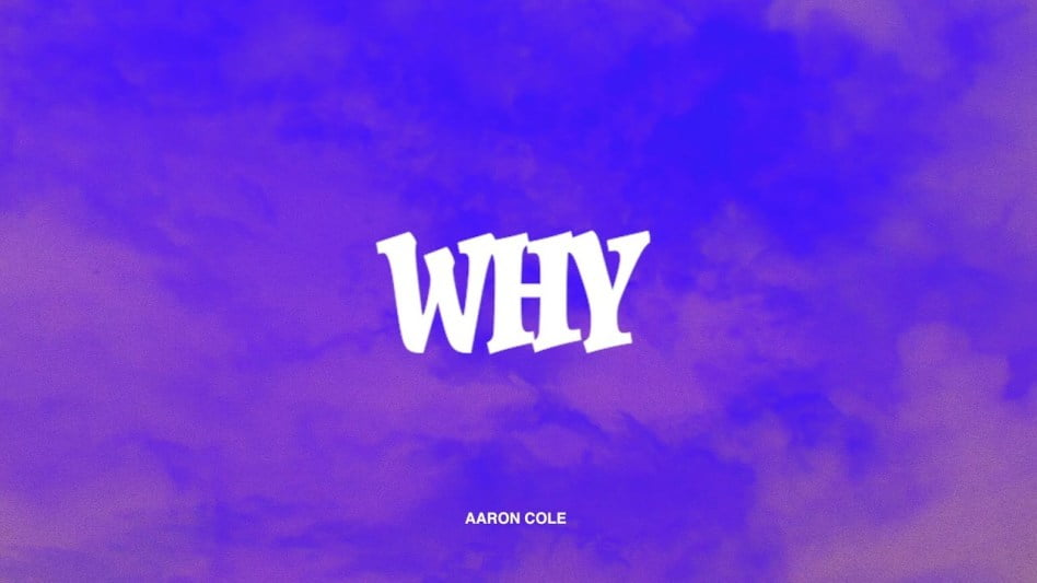 Download Music Why Mp3 By Aaron Cole